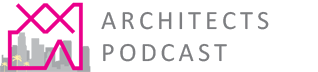 XX|LA Architects Podcast